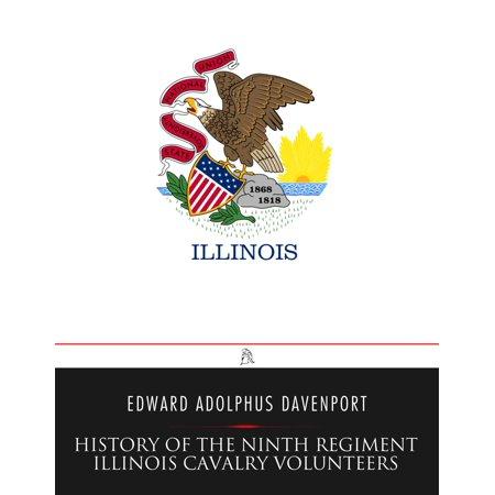 History of the Ninth Regiment Illinois Cavalry Volunteers -