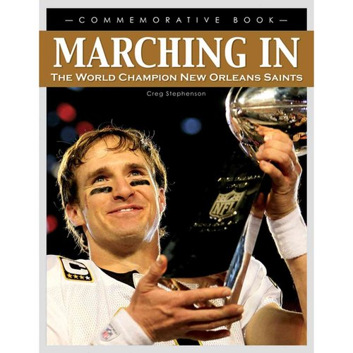 Marching In : The World Champion New Orleans Saints