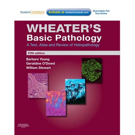 Wheater's Basic Pathology: A Text, Atlas and Review of Histopathology E-Book - eBook