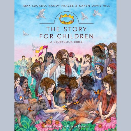 The Story for Children, a Storybook Bible -