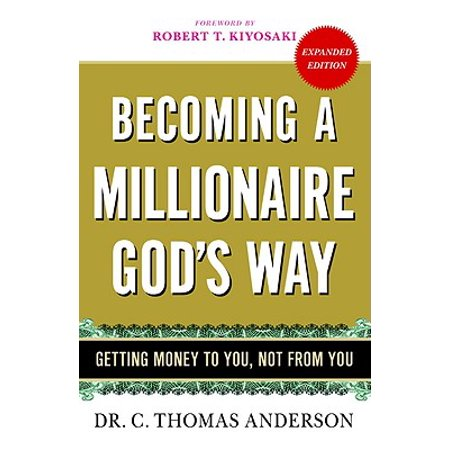 Becoming a Millionaire God's Way : Getting Money to You, Not from (Best Way To Hide Money From Creditors)