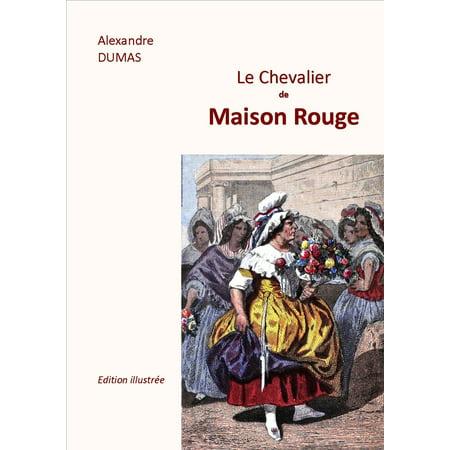 LE CHEVALIER DE MAISON ROUGE - -