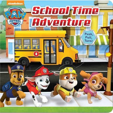 Paw Patrol School Time Adventure (Board Book) ()