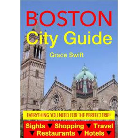Boston City Guide - Sightseeing, Hotel, Restaurant, Travel & Shopping Highlights (Illustrated) - eBook (The W Hotel Boston Halloween)