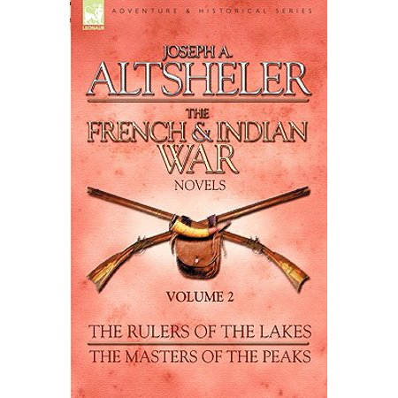 The French & Indian War Novels (Paperback) (The Half King French And Indian War)