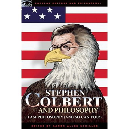 Stephen Colbert and Philosophy : I Am Philosophy (and So Can You!)](Halloween Stephen Colbert)