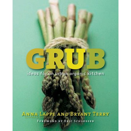 Grub : Ideas for an Urban Organic