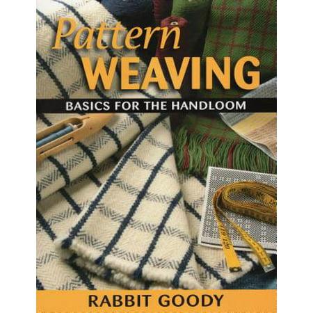 Pattern Weaving : Basics for the Handloom