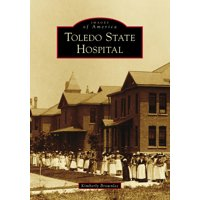 Toledo State Hospital (Paperback)