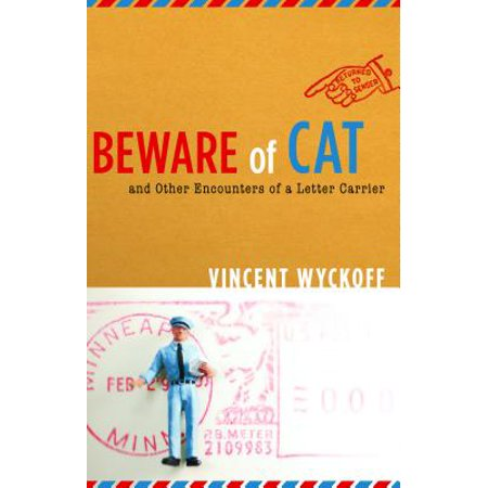 Beware of Cat : And Other Encounters of a Letter