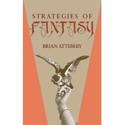 Strategies of Fantasy