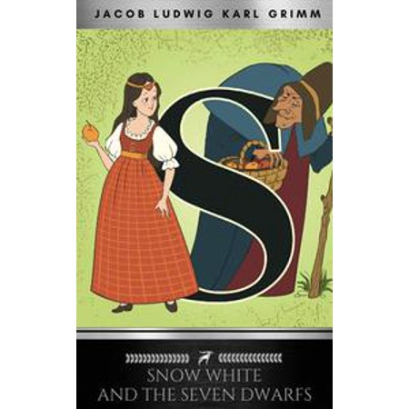 Snow White and the Seven Dwarfs - eBook
