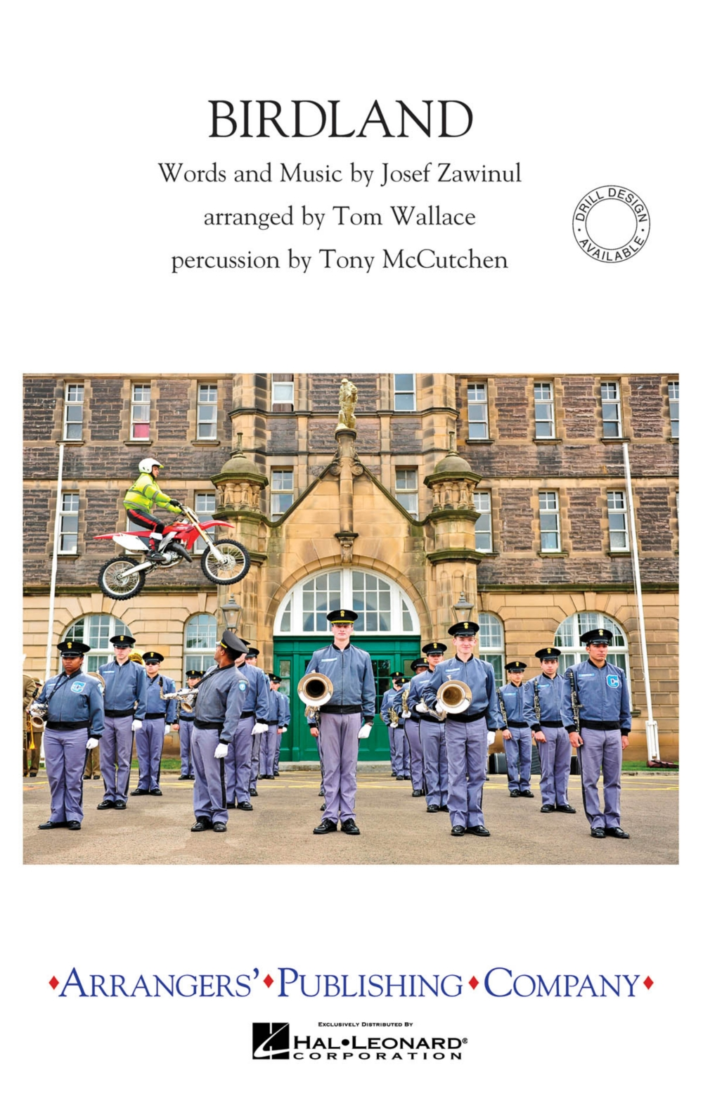 Arrangers Birdland Marching Band Level 3 Arranged by Tom Wallace by