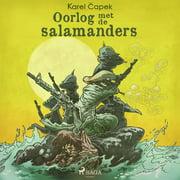 Oorlog met de salamanders - Audiobook
