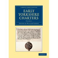 Early Yorkshire Charters - Volume 2