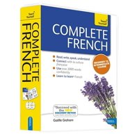 Complete French Beginner to Intermediate Course : Learn to read, write, speak and understand a new language