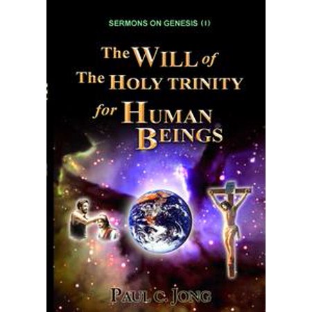 Sermons on Genesis(I) - The Will of the Holy Trinity for Human Beings - eBook](Holy Trinity Halloween)