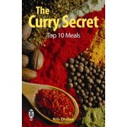 The Curry Secret: Top 10 Meals - eBook