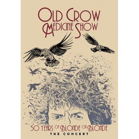 Old Crow Medicine Show: 50 Years of Blonde on Blonde The Concert (DVD)