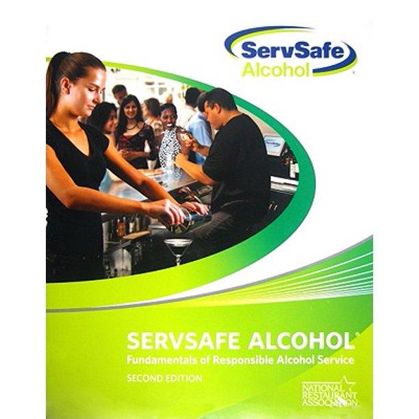 Servsafe Alcohol : Fundamentals of Responsible Alcohol ...