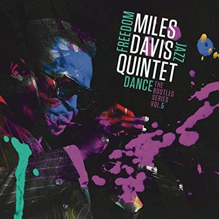 Miles Davis Quintet: Freedom Jazz Dance - The Bootleg Series, Vol. 5 (Vinyl) Davis Love Iii Memorabilia