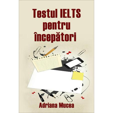 Testul IELTS pentru începători - eBook (Ebook Ielts)