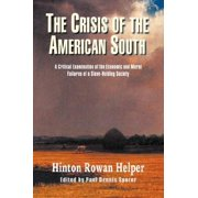 The Crisis of the American South