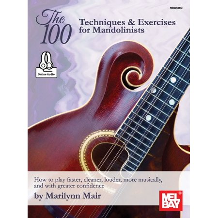 The 100 Techniques & Exercises for Mandolinists -
