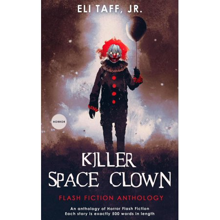 Killer Clowns From Outer Space (Killer Space Clown - eBook)