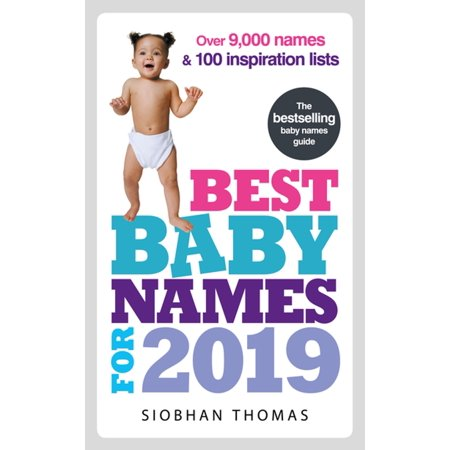 Best Baby Names for 2019 - eBook (Best Child Names 2019)