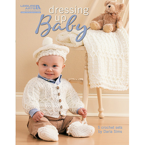 Leisure Arts Dressing Up Baby 5 Sets To Crochet