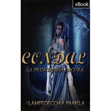 - Condal - La principessa oscura - eBook