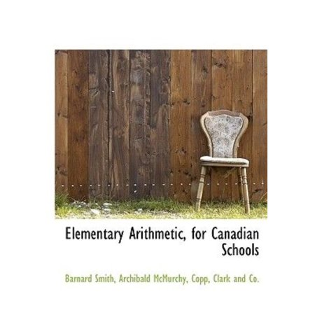 Elementary Arithmetic, for Canadian Schools - image 1 of 1