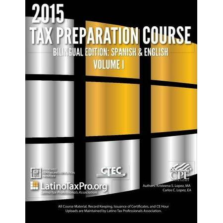 2015 Tax Preparation Course Bilingual Edition  Spanish   English  Volume I Ltpa Federal