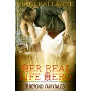 Her Real-Life Hero - eBook