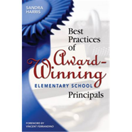 Best Practices Of Award-Winning Elementary School Principals, Paperback - image 1 of 1