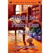 While My Pretty One Knits - eBook