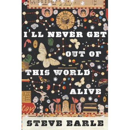 I'll Never Get Out of This World Alive - eBook