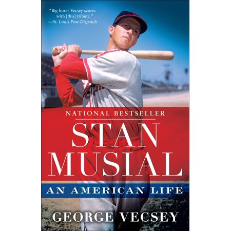 Stan Musial : An American Life