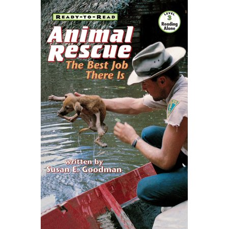 Animal Rescue : The Best Job There Is (Best Entry Level Jobs For College Grads)