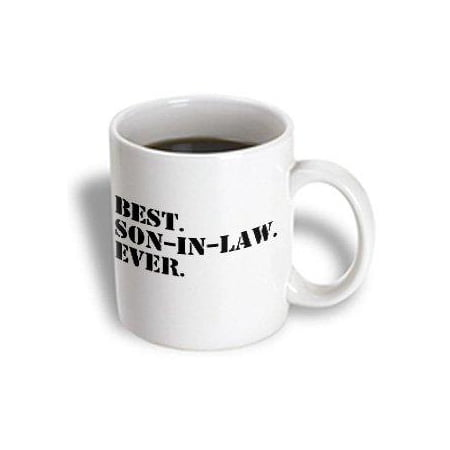 3dRose Best Son in Law Ever - fun inlaw gifts - family and relative gifts, Ceramic Mug,