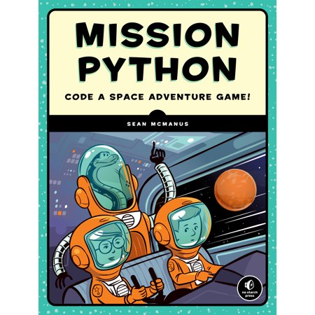 Mission Python : Code a Space Adventure Game!