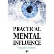 Practical Mental Influence - eBook