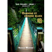 Oursons et chinese blues - eBook