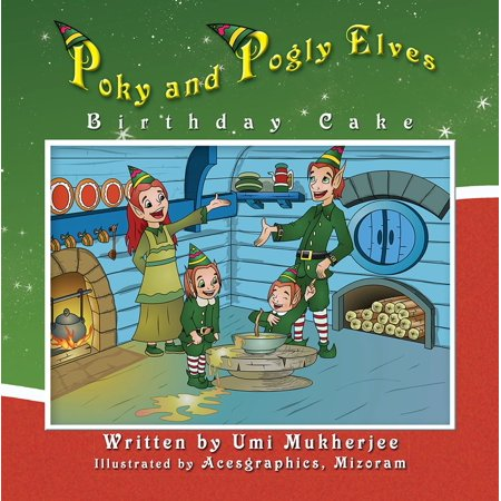 Poky and Pogly Elves Birthday Cake - eBook - Elf Birthday