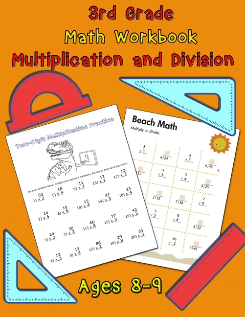 3rd Grade Math Workbook - Multiplication And Division - Ages 8-9 : Math  Workbook, Multiplication Worksheets And Division Worksheets For Grade 3  (Paperback) - Walmart.com - Walmart.com