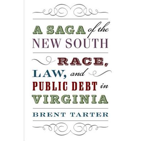 A Saga of the New South : Race, Law, and Public Debt in Virginia - Virginia Halloween Mask Law