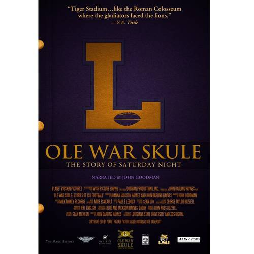 History Of LSU Football: Ole War Skule - The Story Of Saturday Night