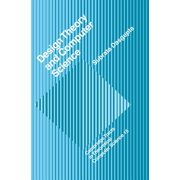 Cambridge Tracts in Theoretical Computer Science (Hardcover): Design Theory and Computer Science (Hardcover)
