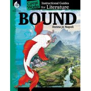Bound: An Instructional Guide for Literature : An Instructional Guide for Literature